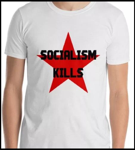 socialism kills tshirt